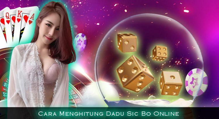 Cara Menghitung Dadu Sic Bo Online